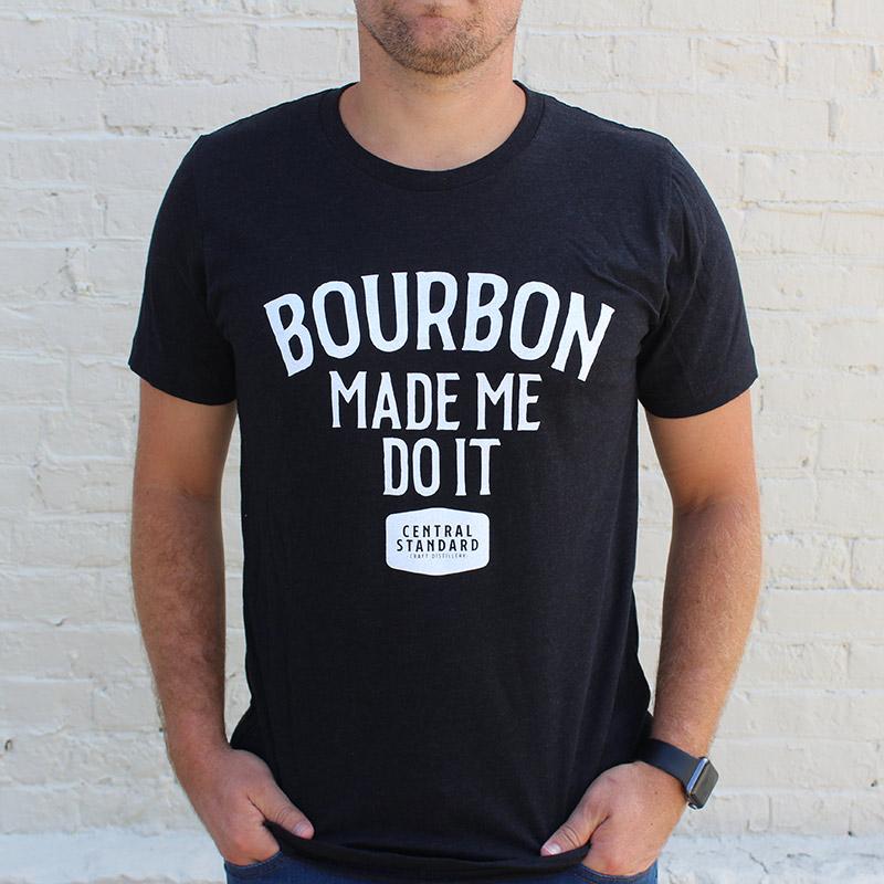 Bourbon Made Me Do It